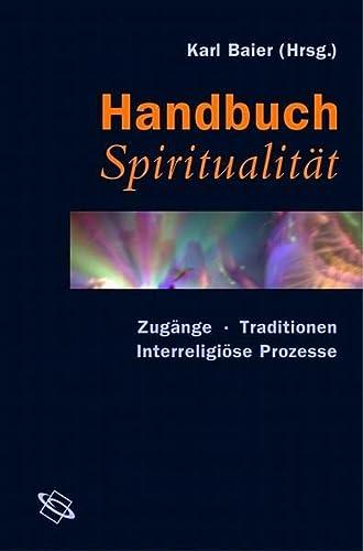 Handbuch Spiritualität: Karl Baier