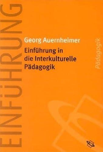 9783534169245: Einführung in die Interkulturelle Pädagogik