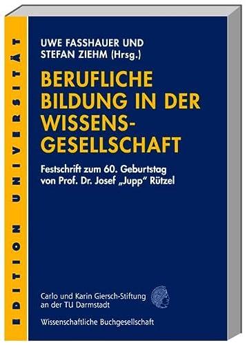 Berufliche Bildung in der Wissensgesellschaft: Uwe Faßhauer