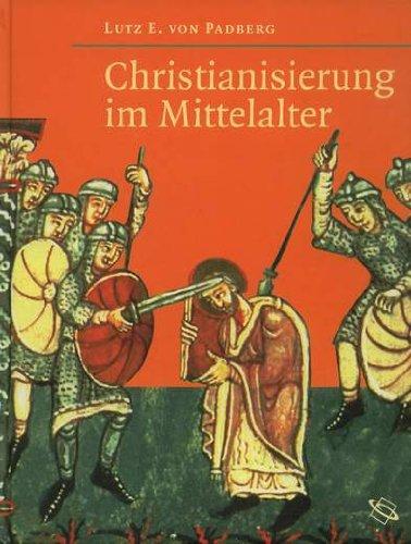 9783534175956: Christianisierung im Mittelalter