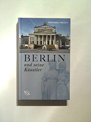 Berlin und seine Künstler. - Pabsch, Matthias