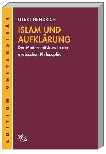 Islam und Aufklärung: Geert Hendrich