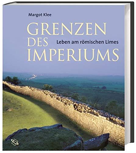 9783534185146: Grenzen des Imperiums: Leben am römischen Limes