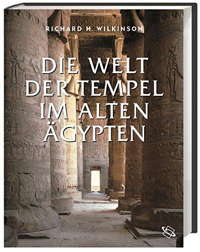 9783534186525: Die Welt der Tempel im alten Ägypten