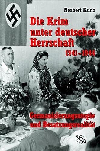 9783534188130: Die Krim unter deutscher Herrschaft 1941-1944