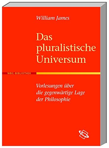 Das pluralistische Universum: William James