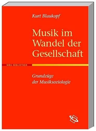 Musik im Wandel der Gesellschaft: Kurt Blaukopf