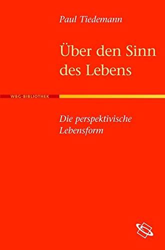 Über den Sinn des Lebens: Paul Tiedemann