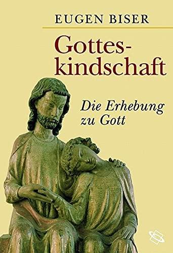 9783534196890: Gotteskindschaft. Die Erhebung zu Gott.