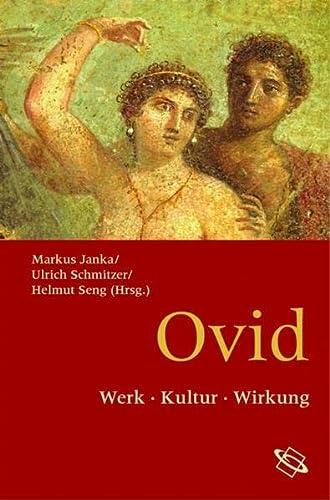 9783534200443: Ovid: Werk - Kultur - Wirkung