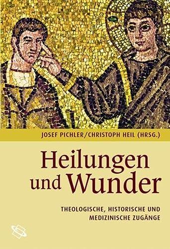 Heilungen und Wunder: Josef Pichler