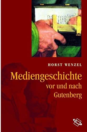 9783534200801: Mediengeschichte: Vor und nach Gutenberg