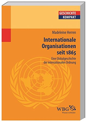 9783534203659: Geschichte der internationalen Organisation