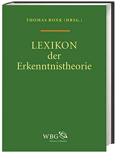 Lexikon der Erkenntnistheorie: Thomas Bonk