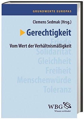 Grundwerte Europas 5. Gerechtigkeit: Clemens Sedmak