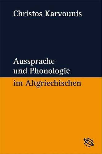 Aussprache und Phonologie im Altgriechischen: Christos Karvounis