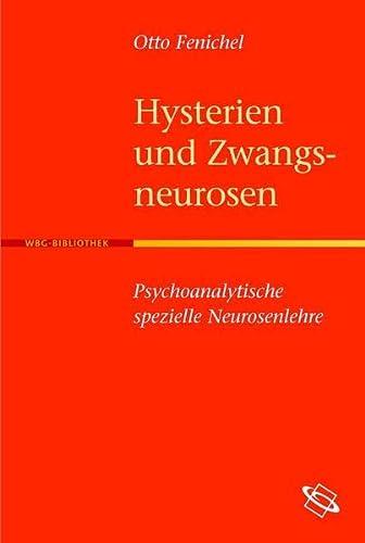 Hysterien und Zwangsneurosen: Otto Fenichel