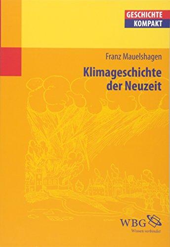 9783534210244: Klimageschichte der Neuzeit