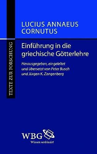 Einführung in die griechische Götterlehre: Lucius Annaeus Cornutus