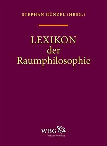 9783534219315: Lexikon der Raumphilosophie