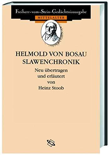 9783534219742: Helmold von Bosau. Slawenchronik: Neu übertragen und erläutert von Heinz Stoob. Mit einem Nachwort von Volker Scior