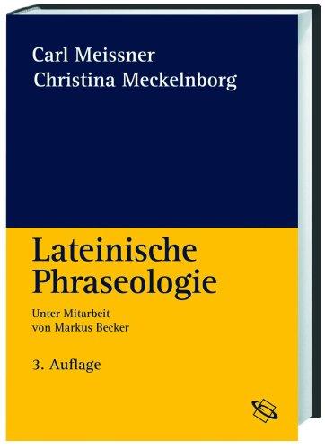 9783534223633: Lateinische Phraseologie