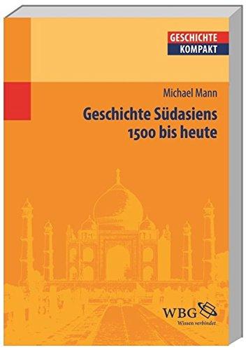 Geschichte Südasiens 1500 bis heute,