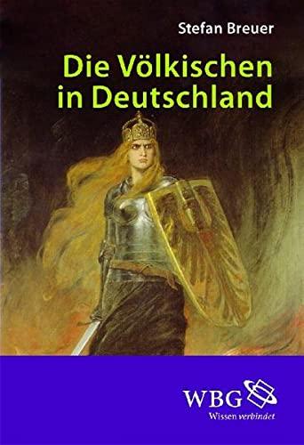 Die Völkischen in Deutschland: Stefan Breuer