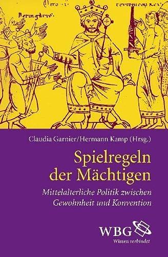 9783534230143: Spielregeln der Mächtigen: Mittelalterliche Politik zwischen Gewohnheit und Konvention