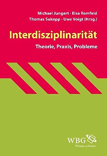 9783534230549: Interdisziplinarität: Theorie, Praxis, Probleme