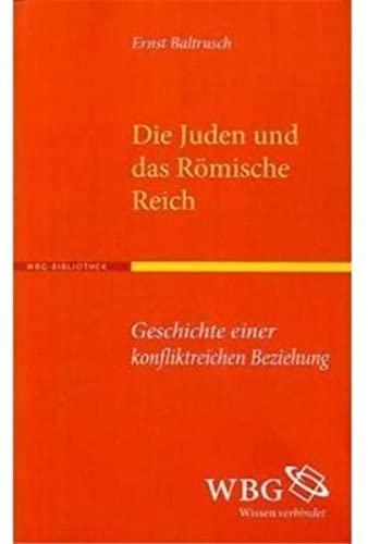 Die Juden und das Römische Reich: Ernst Baltrusch