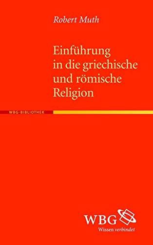 9783534235803: Einführung in die griechische und römische Religion
