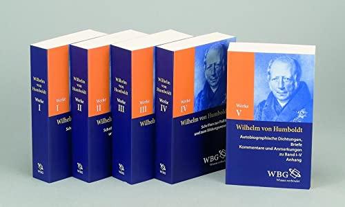 Werke in fünf Bänden: Wilhelm von Humboldt