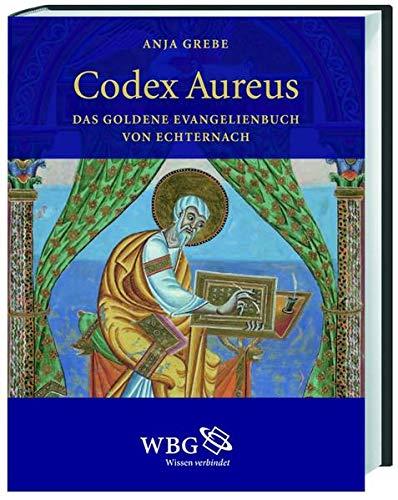 9783534236916: Codex Aureus: Das Goldene Evangelienbuch von Echternach