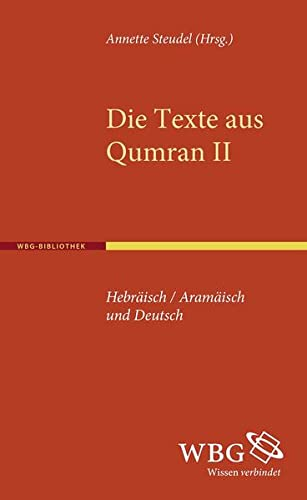 9783534237661: Die Texte aus Qumran II