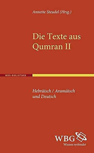 Die Texte aus Qumran II: Annette Steudel