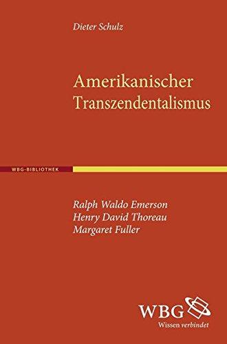 9783534238415: Amerikanischer Transzendentalismus: Ralph Waldo Emerson, Henry David Thoreau, Margaret Fuller