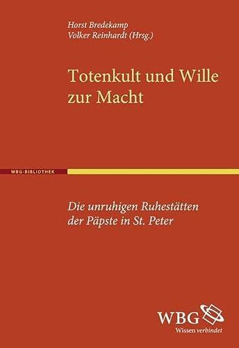 Totenkult und Wille zur Macht: Horst Bredekamp