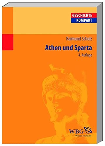 Athen und Sparta.: SCHULZ, R.,