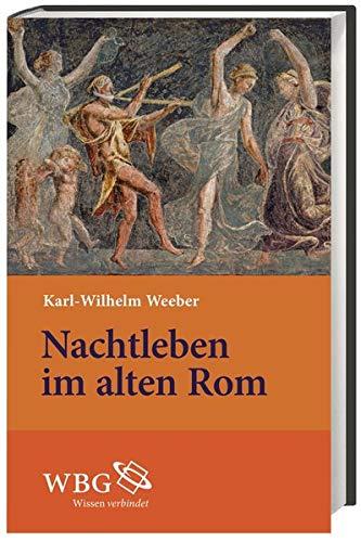 9783534242702: Nachtleben im alten Rom