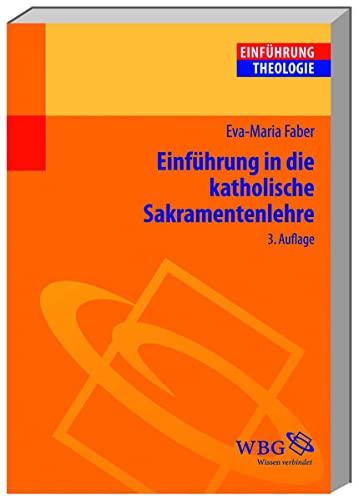 9783534244454: Einführung in die Katholische Sakramentenlehre