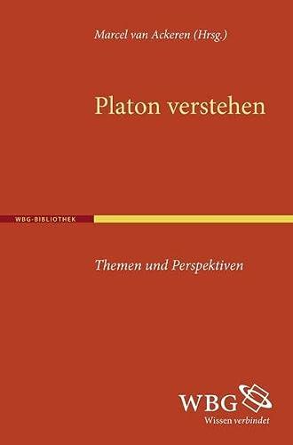 Platon verstehen: Marcel van Ackeren
