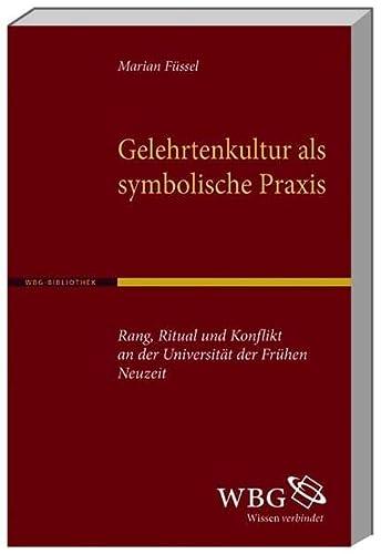 Gelehrtenkultur als symbolische Praxis: Marian Füssel