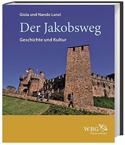 9783534248315: Der Jakobsweg: Geschichte und Kultur