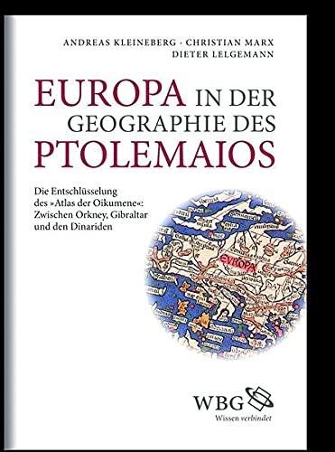 """9783534248353: Europa in der Geographie des Ptolemaios: Die Entschlüsselung des """"Atlas Oikumene"""": Zwischen Orkney, Gibraltar und den Dinariden"""