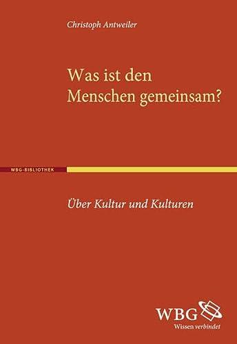 Was ist den Menschen gemeinsam?: Christoph Antweiler