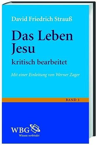 Das Leben Jesu. 2 Bände: David Friedrich Strauss