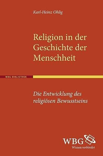 Religion in der Geschichte der Menschheit: Karl H Ohlig