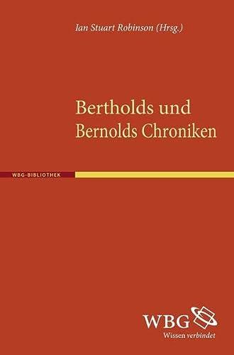 Bertholds und Bernolds Chroniken: Ian S Robinson
