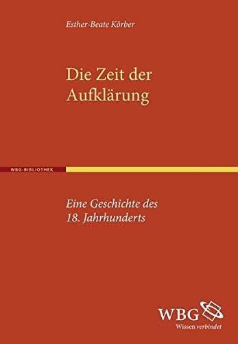 9783534251827: Die Zeit der Aufkl�rung: Eine Geschichte des 18. Jahrhunderts